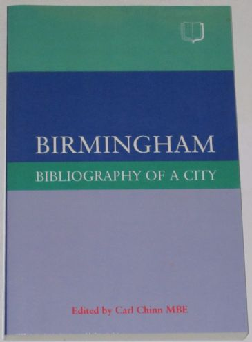 Birmingham: Bibliography of a City, edited by Carl Chinn
